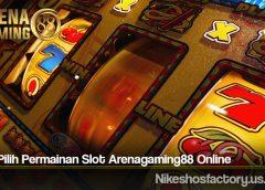 Cara Pilih Permainan Slot Arenagaming88 Online