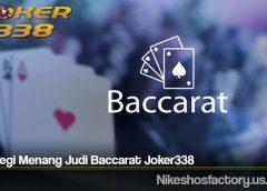Strategi Menang Judi Baccarat Joker338